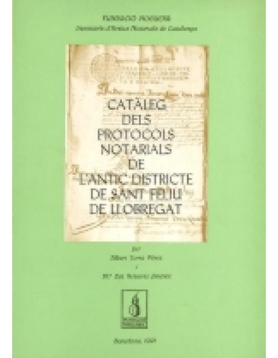 Catàleg dels protocols notarials de l'antic districte de Sant Feliu de Llobregat