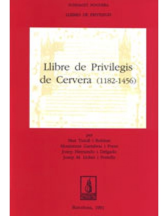 Llibre de Privilegis de Cervera (1182-1456)