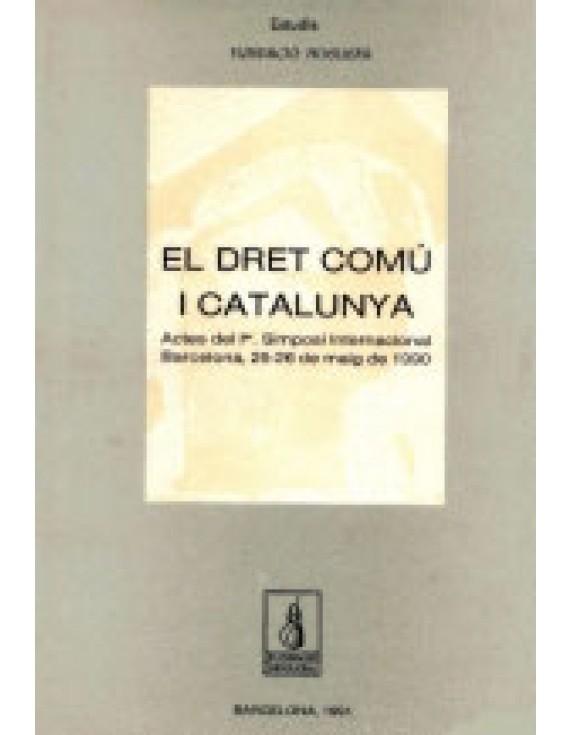 El dret comú i Catalunya, I