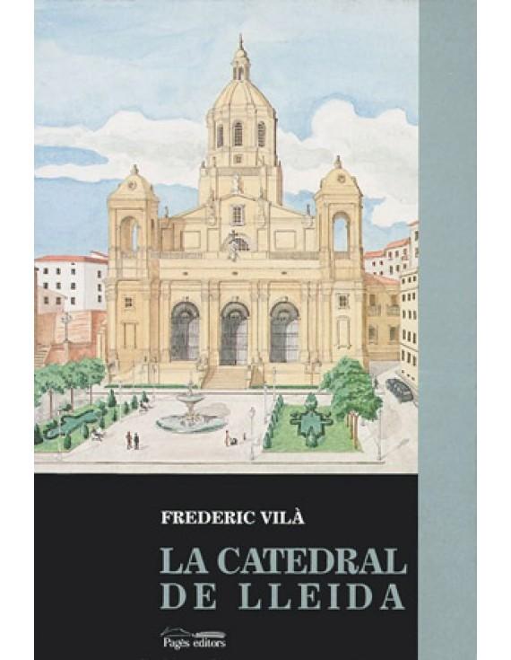 La catedral de Lleida (segle XVIII)
