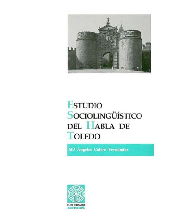 Estudio sociolingüístico del habla de Toledo