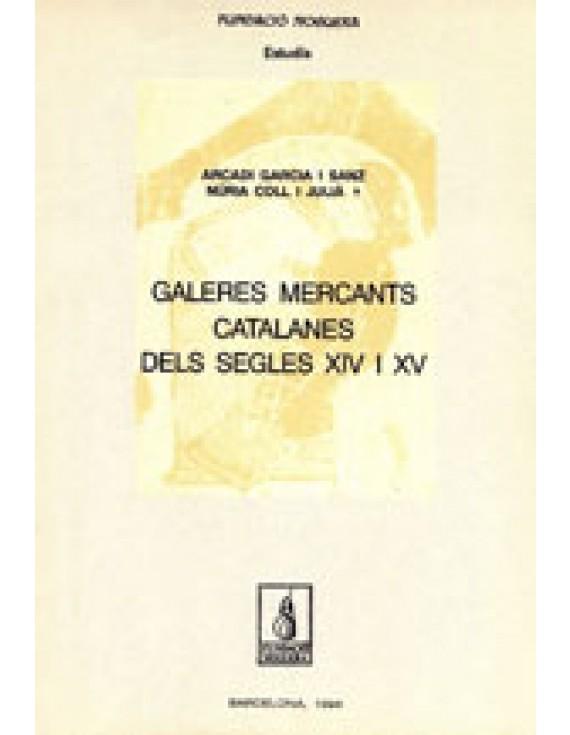 Galeres mercants catalanes dels s. XIV i XV