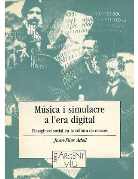 Música i simulacre a l'era digital