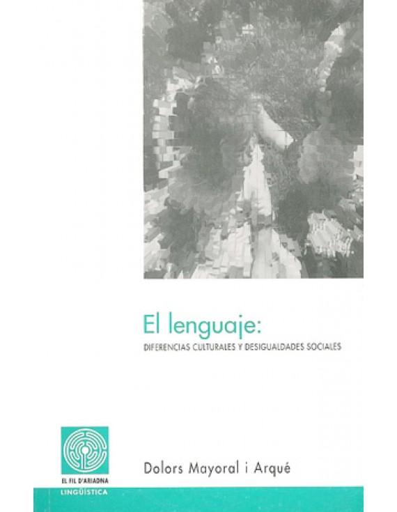 El lenguaje: diferencias culturales y desigualdades sociales