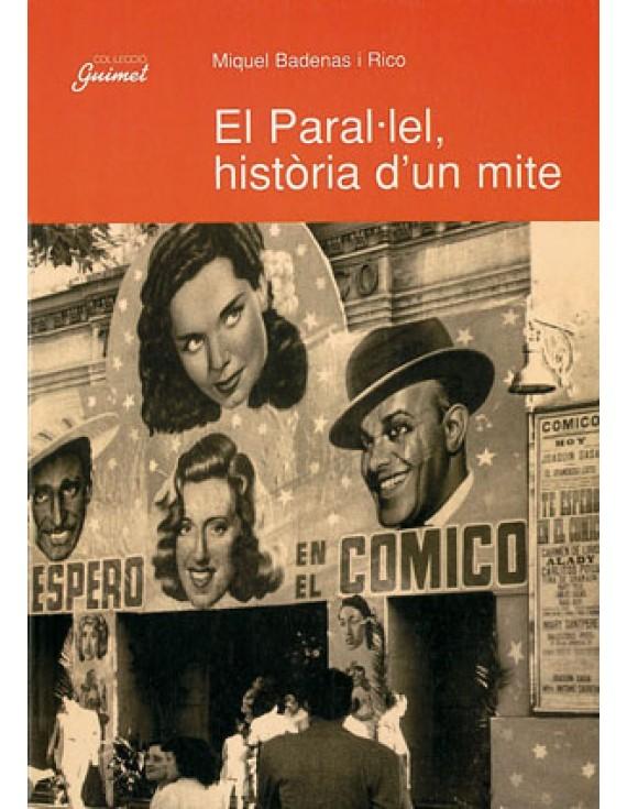 El Paral·lel, història d'un mite