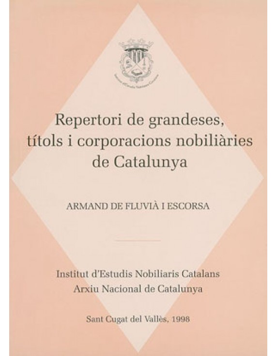 Repertori de grandeses, títols i corporacions nobiliàries de Catalunya I