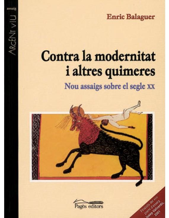 Contra la modernitat i altres quimeres