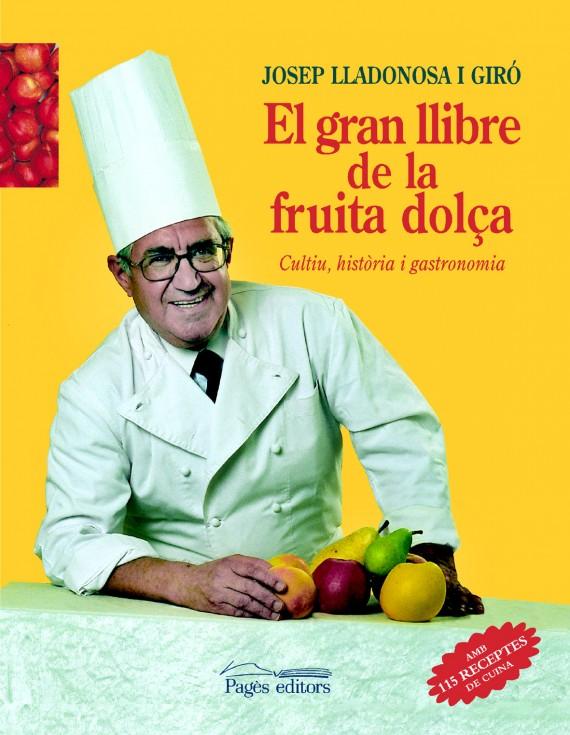 El gran llibre de la fruita dolça