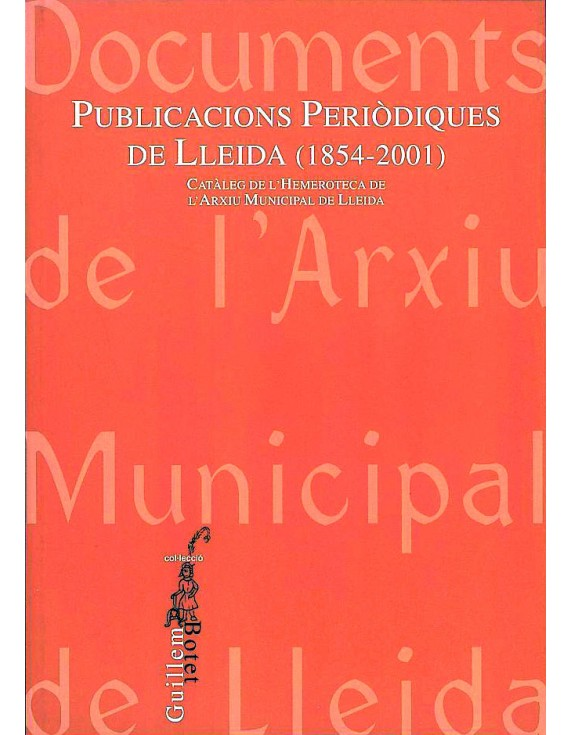 Publicacions periodiques de Lleida (1854-2001)