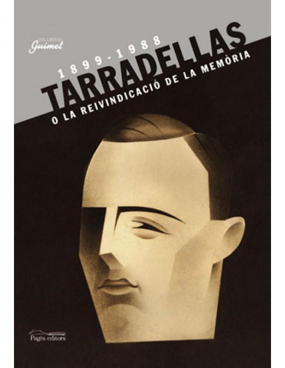 Josep Tarradellas o la reivindicació de la memòria (1899-1988)