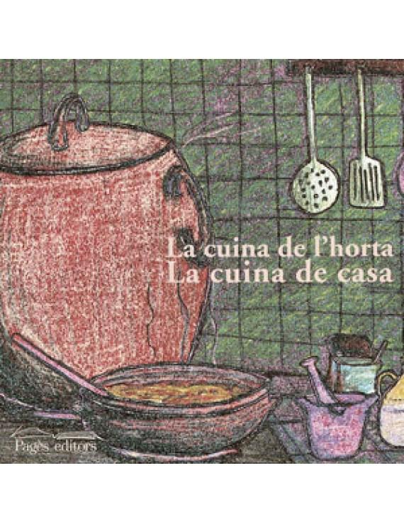 La cuina de l'horta. La cuina de casa