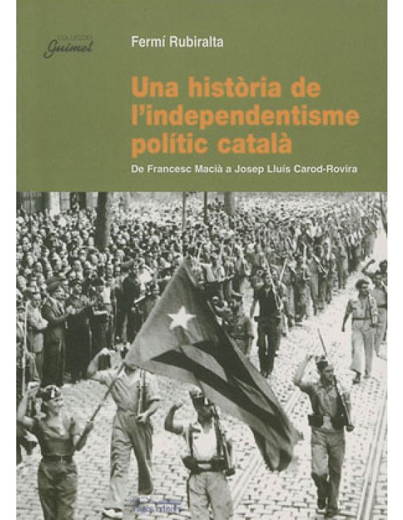 Una història de l'independentisme polític català