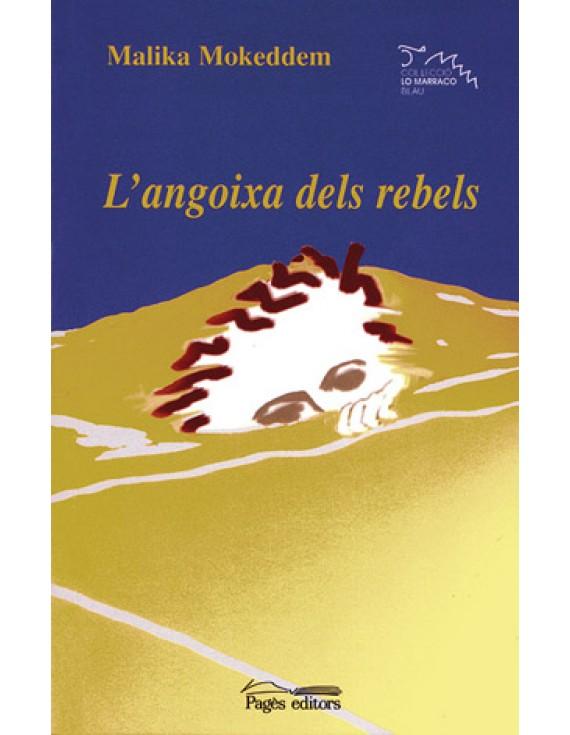 L'angoixa dels rebels