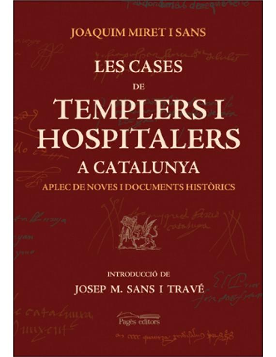 Les cases de Templers i Hospitalers a Catalunya