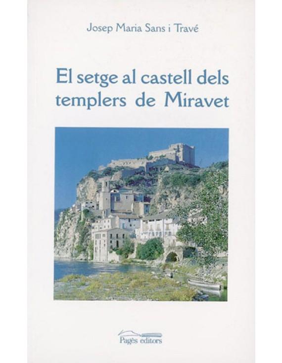 El setge al castell templer de Miravet