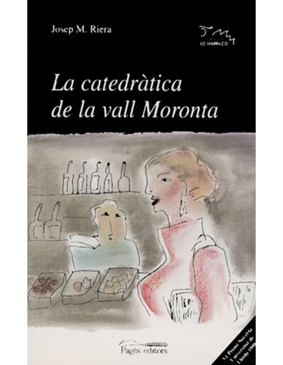 La catedràtica de la vall Moronta