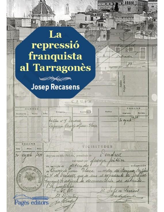 La repressió franquista al Tarragonès
