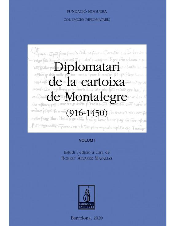 Diplomatari de la cartoixa de Montalegre (916 - 1450)