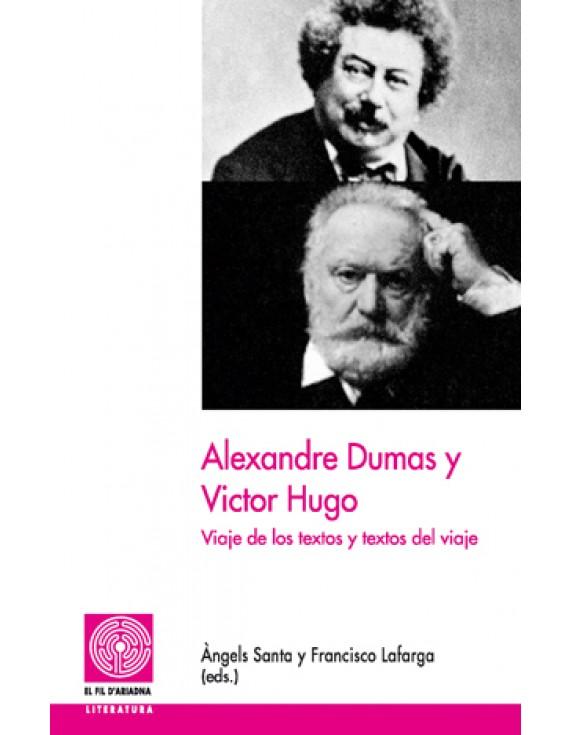 Alexandre Dumas y Victor Hugo