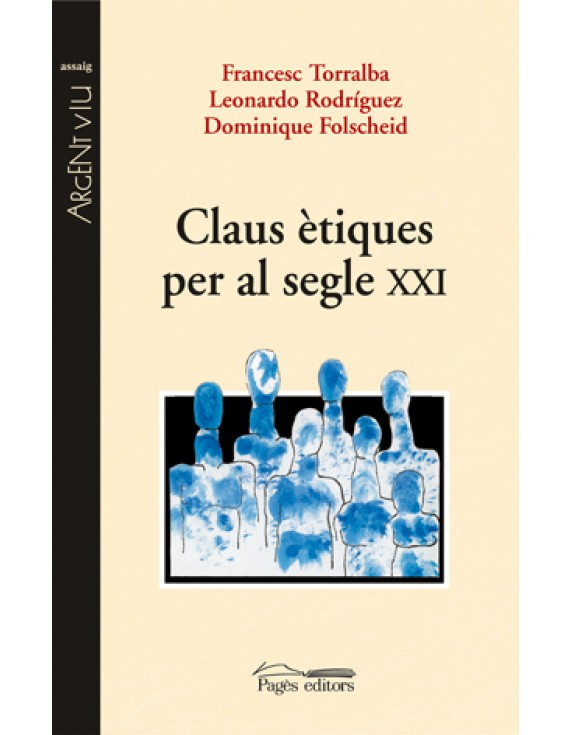 Claus ètiques per al segle XXI
