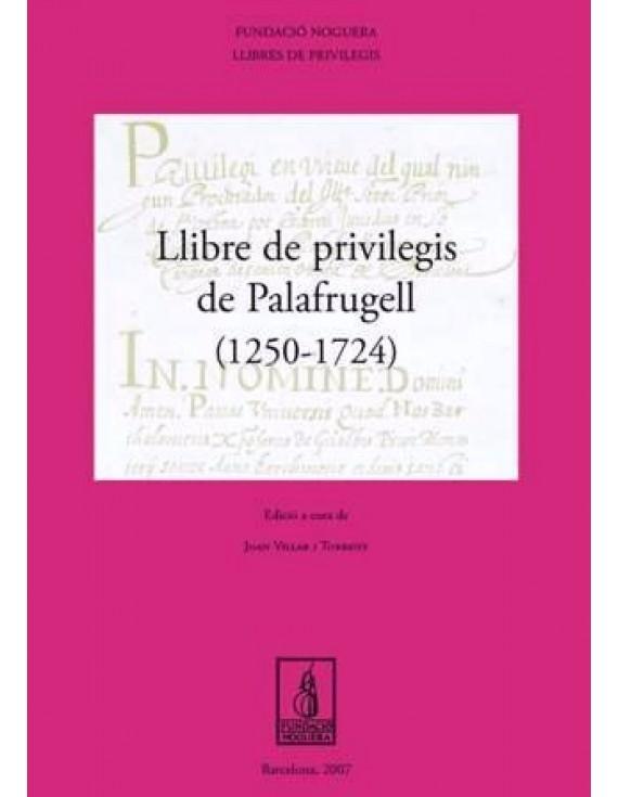 Llibre de Privilegis de Palafrugell (1250-1724)