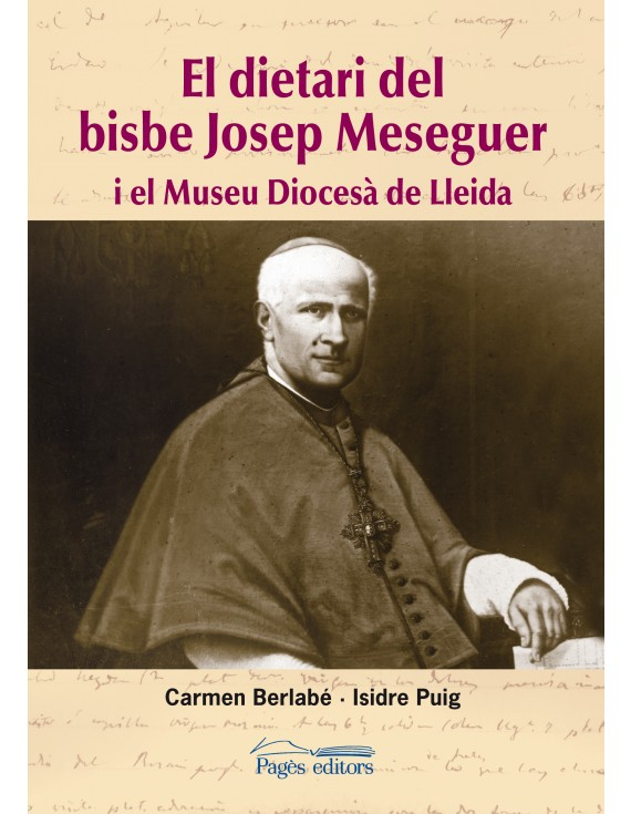 El dietari del bisbe Josep Meseguer
