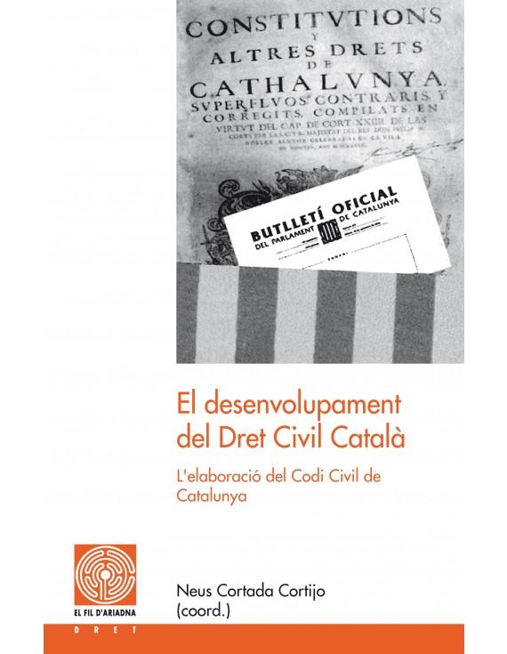 El desenvolupament del Dret Civil Català