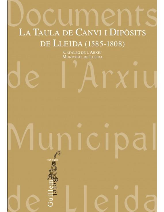 La taula de Canvi i Dipòsits de Lleida (1585-1808)