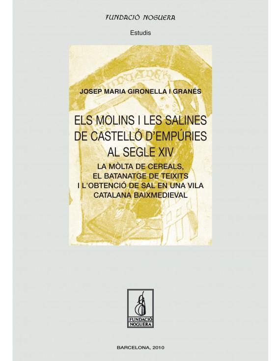 Els molins i les salines de Castelló d'Empúries al segle XIV