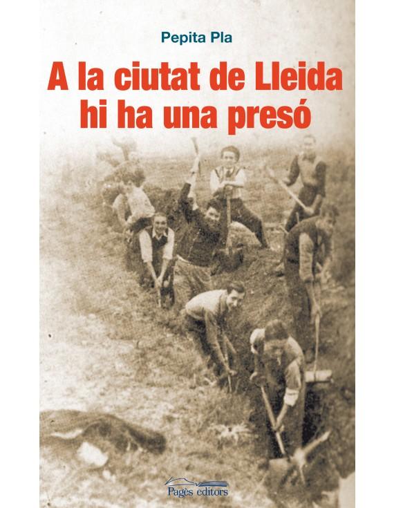 A la ciutat de Lleida hi ha una presó