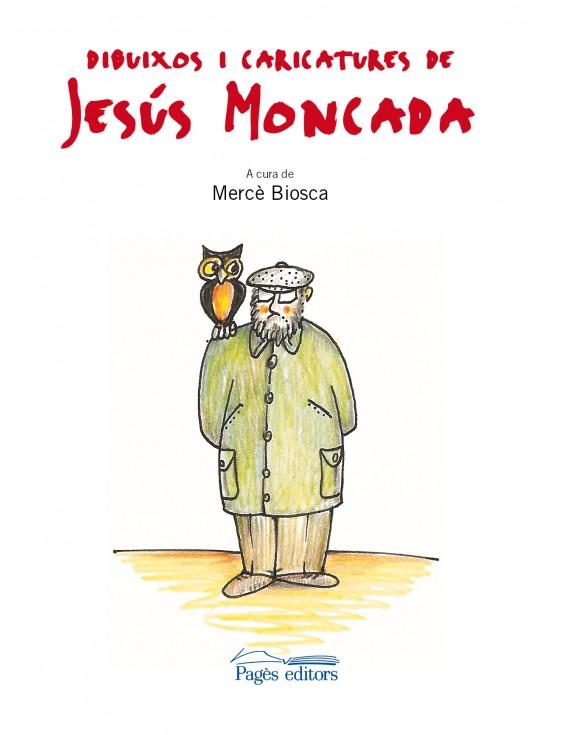 Dibuixos i caricatures de Jesús Moncada