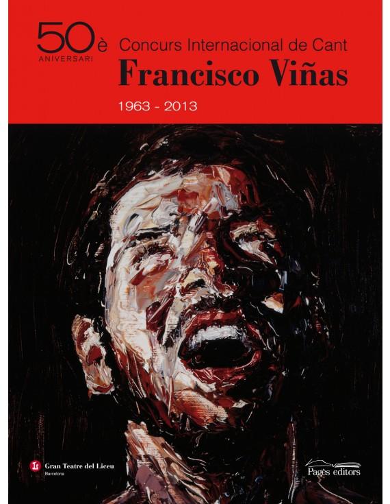 50è Concurs Internacional de Cant Francisco Viñas 1963-2013