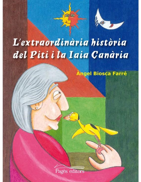 L'extraordinària història del Piti i la Iaia Canària