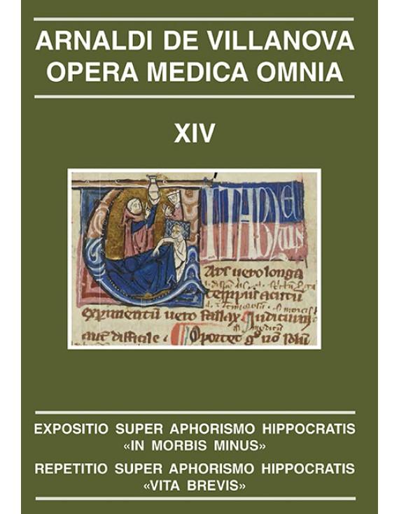 "Expositio super aphorismo hippocratis ""in morbis minus"". Repetitio super aphorismo hippocratis ""vita brevis"""