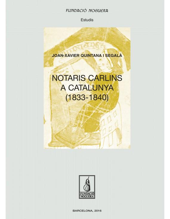Notaris carlins a Catalunya (1833-1840)