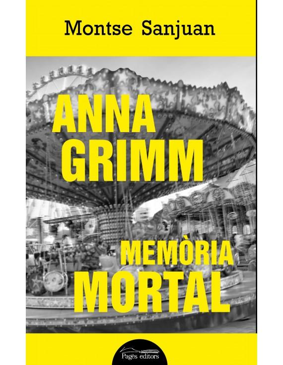 Anna Grimm. Memòria mortal