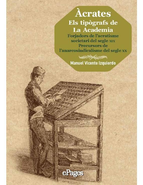 Àcrates. Els tipògrafs de La Academia (e-book pdf)