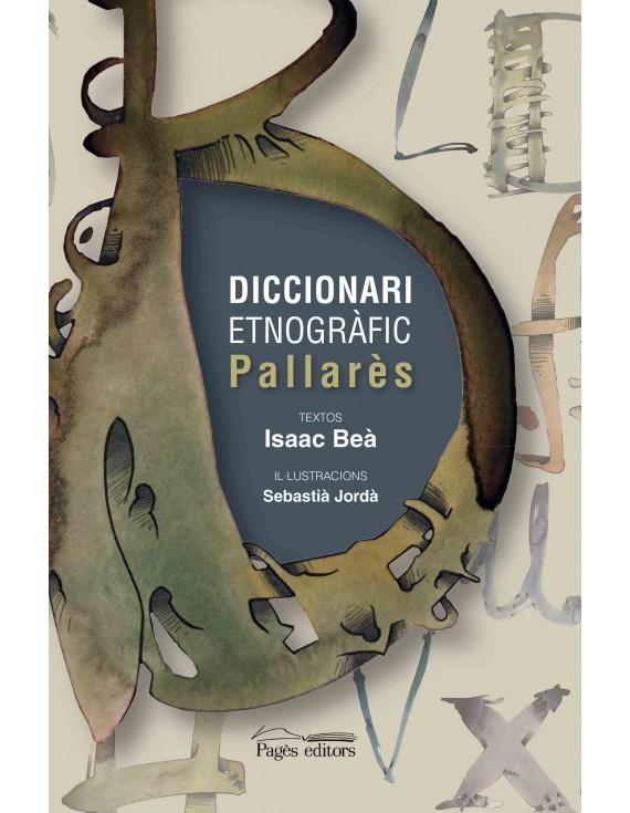 Diccionari etnogràfic Pallarès