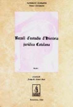 Recull d'estudis d'història jurídica catalana