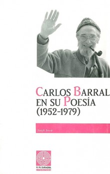 Carlos Barral en su poesía (1952-1979)