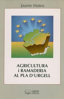 Agricultura i ramaderia al Pla d'Urgell