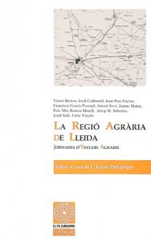 La regió agrària de Lleida