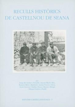 Reculls històrics de Castellnou de Seana
