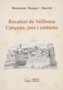 Rocafort de Vallbona. Cançons, jocs i costums