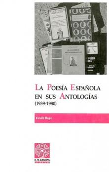 La poesía española en sus antologías (1939-1980). Volumen II