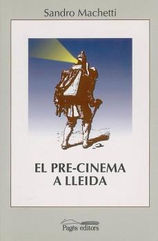 El pre-cinema a Lleida (1845-1896)