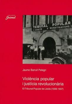 Violència popular i justícia revolucionària