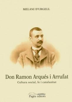 Don Ramon Arqués i Arrufat