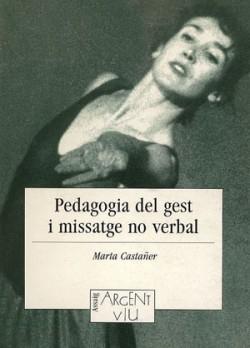 Pedagogia del gest i missatge no verbal