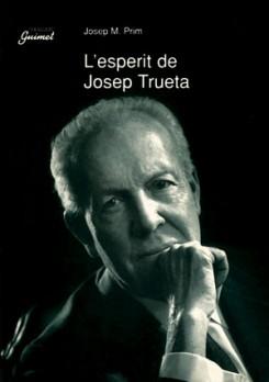 L'esperit de Josep Trueta